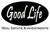 GOOD LIFE R E & INVESTMENTS